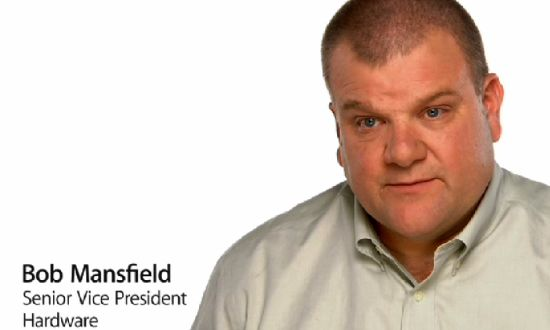 Bob Mansfield, Senior Vice President Hardware