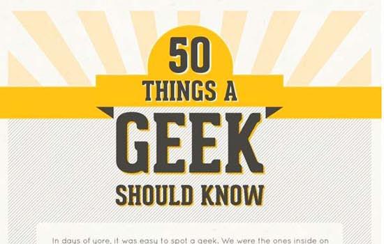 50 dingen die je als geek zou moeten weten