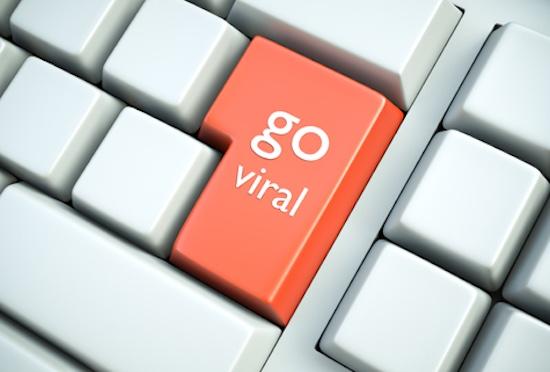 Go viral!